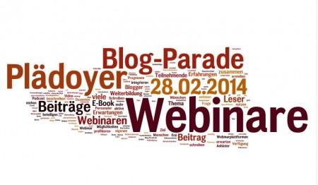 Beitrag zur Blog-Parade als Plädoyer für Webinare 28.02.2014